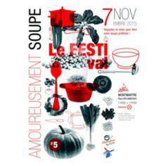 Je vous présente la nouvelle affiche de la 5eme edition d'Amoureusement Soupe. Rendez-vous le 7 novembre, place des Abbesses, pour déguster et votez pour les soupes des blogueurs que vous préférez #AS2015 #soupe #fêtedelaSoupe #affiche #AmoureusementSoupe2015 Celerie Rave, Site Design, Packaging Design, Branding, Graphic Design, Place, Multimedia, Flyers, Food