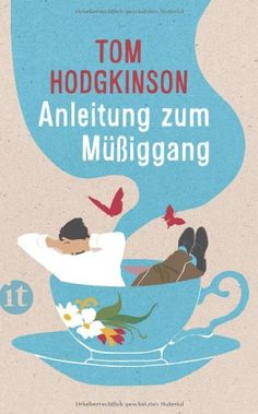 Anleitung zum Müßiggang (insel taschenbuch) von Tom Hodgkinson http://www.amazon.de/dp/345835977X/ref=cm_sw_r_pi_dp_l-dxvb14KC5VK