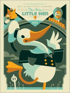 Tom Whalen Wise Little Hen Donald Duck Disney Movie Poster Mondo Donald Duck's first ever Disney movie. Hand numbered Edition of only Size of the poster is 18 x 24 Inches. This is a Color Silk Screen Print. The poster is Mint Condition and Stored Flat. Omg Posters, Cartoon Posters, Retro Cartoons, Classic Cartoons, Retro Posters, Posters Disney Vintage, Disney Movie Posters, Disney Movies, Tom Whalen