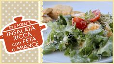 INSALATA RICCA con FETA e ARANCE | ricetta light golosa in 5 minuti