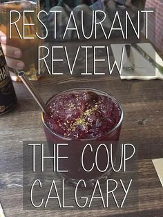 Restaurant Review: The Coup Calgary
