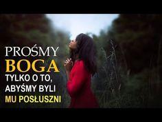 Piotr Pawlukiewicz - Prośmy Boga tylko o to, abyśmy byli Mu posłuszni Youtube, Tips, Bible, Advice