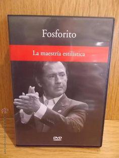 FOSFORITO. LA MAESTRÍA ESTILÍSTICA. DVD DE LUJO.