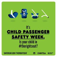 Discover how you can find out if your child is in the right seat during Child Passenger Safety Week. #TheRightSeat #STORKS #ChildSafety