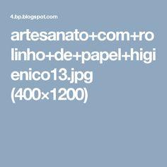 artesanato+com+rolinho+de+papel+higienico13.jpg (400×1200)