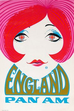 Circa 1970 Price: $3,250 An audacious color palette and bubbly typography give this Pan Am poster its psychedelic look, and the fragile and expensive silk-screen printing process makes this original extremely rare. Note the simple details: a Pan Am logo as a birthmark, the Union Jack in place of pupils, and the destination name as a wide collar.
