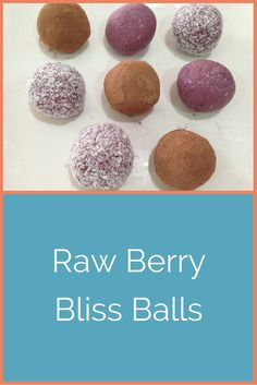 Berry Bliss Balls - Wendys Way To Health