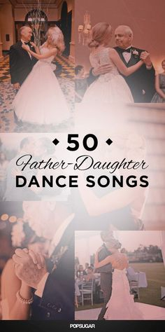 Father-Daughter Wedding Dance Songs | POPSUGAR Entertainment
