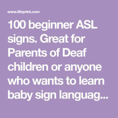 Great for Parents of Deaf children or anyone who wants to learn baby sign language. Also includes American Sign Language related information and resources. Sign Language Apps, Simple Sign Language, Sign Language Interpreter, British Sign Language, Language Lessons, Deaf Children, Asl Signs, Parent Resources, Lessons For Kids