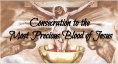 Act of Consecration to theMost Precious Blood of Jesus Common Prayer, The Tabernacle, My Jesus, My Prayer, Acting, Blood, Prayers, Give It To Me, Faith