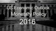 US Economy 2016 - US Economic Outlook 2015 - Monetary Policy Monetary Policy, Higher Learning, Neon Signs, Thoughts, Youtube, Youtubers, Youtube Movies, Ideas