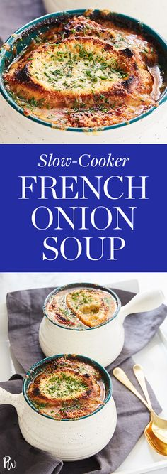 Slow-Cooker French Onion Soup. Your Crock-Pot helps you get deep, rich, caramelized broth, then pop it in the broiler at the end for maximum cheesiness.