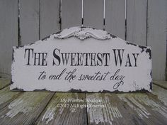 """""""The Sweetest Way to end the sweetest day"""" - candy bar sign option Wedding Signs, Wedding Table, Wedding Favors, Rustic Wedding, Our Wedding, Wedding Decorations, Wedding Quotes, Wedding Vintage, Party Quotes"""
