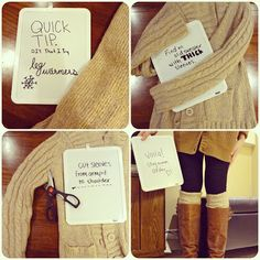 DIY That I Try: Quick Tip: DIY Leg Warmer Edition Some of you ladies have asked how I make my homemade leg warmers. Here ya go! Thrift stores are the best!