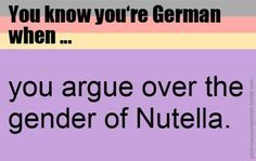 You know you're German when... Letztens erst unzwar mit der ganzen Klasse (eingeschlossen dem Lehrer)