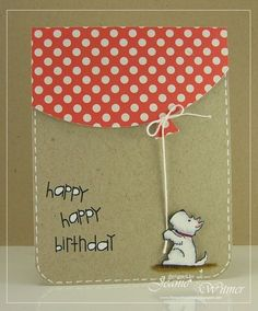 handmade card: The Spotted Chick: Happy Birthday LouLou! ... kraft base with gel pen faux stitched border ... giant red with white polka dot fills the top third ... cute dog sitting with string in paws ... adorable!! #cutedog