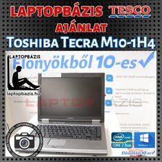 Toshiba Tecra M10-1H4 http://laptopbazis.hu/termek/toshiba-tecra-m101h4-laptop-intel-core-2-duo-p8700-windows-10-250-gb-hdd-dvdrw-wifi-141-lcd-kijelzo/184