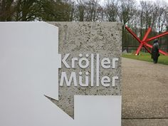 Sign Kroller Muller Museum Otterlo Netherlands