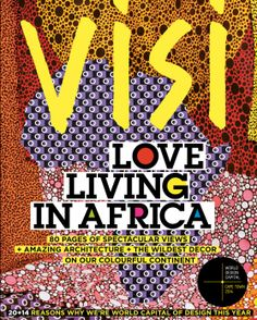 """5 December """"Best South African magazine covers of VISI 70 cover South African Design, New York Times Magazine, Magazine Layout Design, Publication Design, Magazine Articles, Media Design, Amazing Architecture, Awakening, Design Trends"""