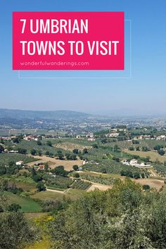 The food and towns like Spello make a trip to Umbria, Italy a must. Don't miss these places!