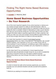 finding-the-right-home-based-business-opportunities by Sander van Dijk via Slideshare