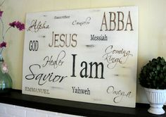 I've been wanting to do a sign with the names of Jesus for my home. This is awesome!