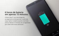 Smartphone Moto MAXX ...6 horas de bateria em apenas 15 minutos