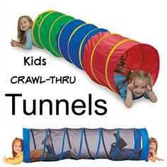 Kids Crawl Thru Tunnels, this is a good gift for a two year old boy, they love crawling through these things.