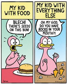 Why is it that kids will put just about anything in their mouths except healthy food? (Parenting comic via Fowl Language Comics)