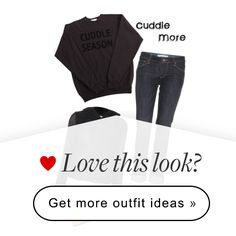 """""""Cuddle More"""" by musicfriend1 on Polyvore"""