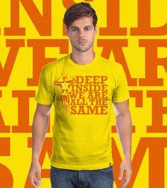 Estampa 'WE ARE THE SAME' no Camiseteria.com. Autoria de Camila http://cami.st/d/56147