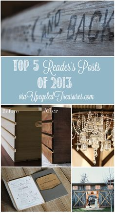 Top 5 Reader's Posts of 2013 - Here are the top 5 Reader's Posts of 2013 via Upcycled Treasures