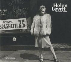 Helen Levitt, un lyrisme urbain: Amazon.fr: Helen Levitt: Livres