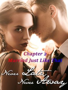 #flipread #romance #novel #story Never Late, Never Away Chapter 2 Married Just Like That novel is a romance story about Vivian William and Finnick Norton. Read Never Late, Never Away Chapter 2 Married Just Like That novel full story online on Flipread App. Best Romance Novels, Marriage Certificate, Reading Online, App, Marriage License, Apps