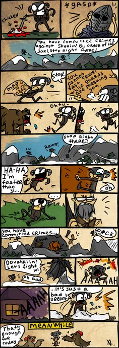 "Skyrim, 25 by Ayej on deviantART -- I've had this happen to me too many times to laugh as much as this comic deserves.  It comes out more an uncomfortable ""eh-heh-heh-crap, yeah."""