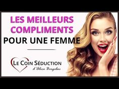 Les COMPLIMENTS que les FEMMES AIMENT ENTENDRE ! - YouTube Coaching, Compliments, Massage Body, Youtube, Training, Youtubers, Youtube Movies