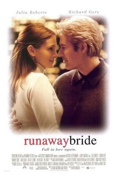 RUNAWAY BRIDE (1999): A reporter is assigned to write a story about a woman who has left a string of fiances at the altar.