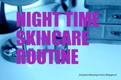 Night time skincare routine | Fairymoon Beauty
