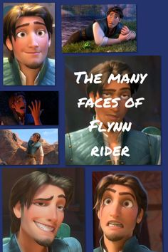 The many faces of Flynn rider!!:)
