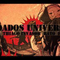 Soldados universais - Thiago Invasor ft Rato Ft Pinduka dj samu by Thiago Invasor on SoundCloud