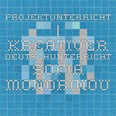 Projektunterricht | Kreativer Deutschunterricht Sofia Mondrinou