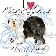 Show off your love for your Old English Sheepdog with this original design showing a Old English Sheepdog with the words, I heart my Old English Sheepdog, my best friend. Great gift for OES lovers.
