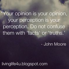 "Live YOUR Life!: ""Is Your Perception Your Reality?"""