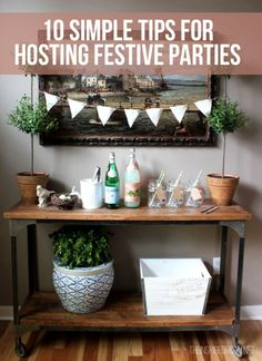 Make your next gathering with a friends a hit with these 10 Simple Tips for Hosting Festive Parties! These ideas are great for get-togethers large and small, and are sure to wow your guests every time!