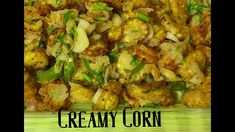 Creamy Corn, Sweet Corn, Potato Salad, Food To Make, Zucchini, Tasty, Homemade, Chicken, Meat