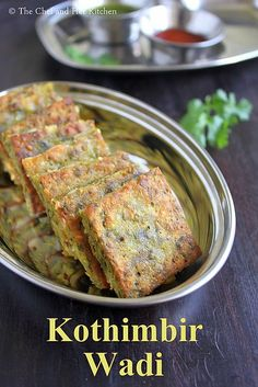 Kothimbir Vadi is basically fritters made up of Coriander leaves using besan(chickpea flour).You can basically call them as Coriander-Ch. Veg Recipes, Indian Food Recipes, Snack Recipes, Cooking Recipes, Healthy Recipes, Cooking Tips, Healthy Lunches, Indian Appetizers, Indian Snacks