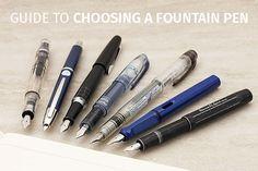 Guide to Choosing a Fountain Pen