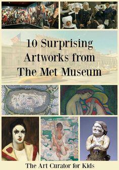 10 Surprising Artworks from the Met Museum