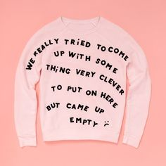 - Description - WHAT'S MY SIZE? express yo-self! these blush sweatshirts are designed and fit tested by our la girl gang, just for you. they're totally blank, so you can (and def. should) add whatever