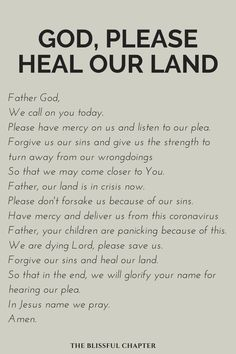 God, Please Heal Our Land (In A Time Of Coronavirus) - The Blissful Chapter Prayer Scriptures, Bible Prayers, Faith Prayer, God Prayer, Prayer Quotes, Power Of Prayer, Faith Quotes, Catholic Prayers, Wisdom Quotes